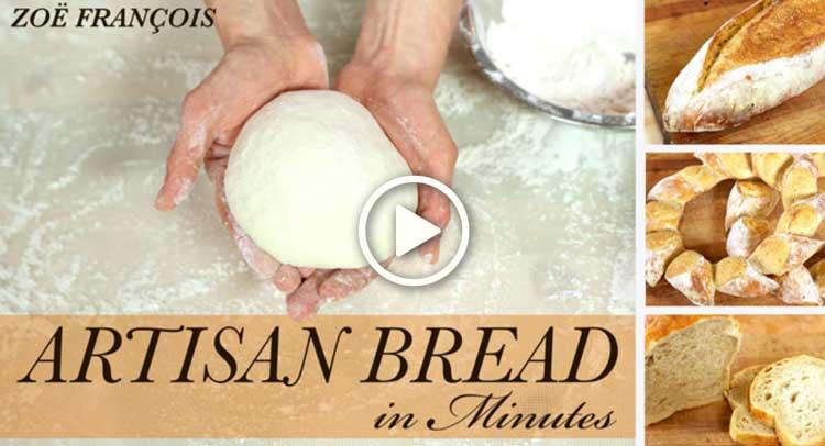 Artisan Bread in Minutes w/Zoë François