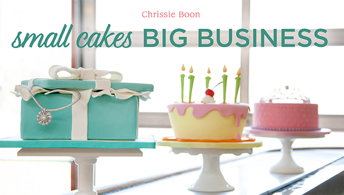 Small Cakes, Big Business with Chrissie Boon