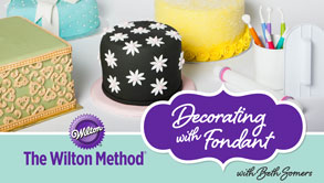 The Wilton Method® Decorating with Fondant
