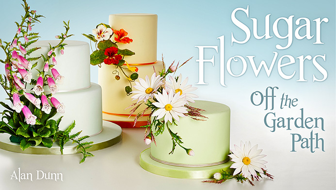 Sugar Flowers: Off the Garden Path