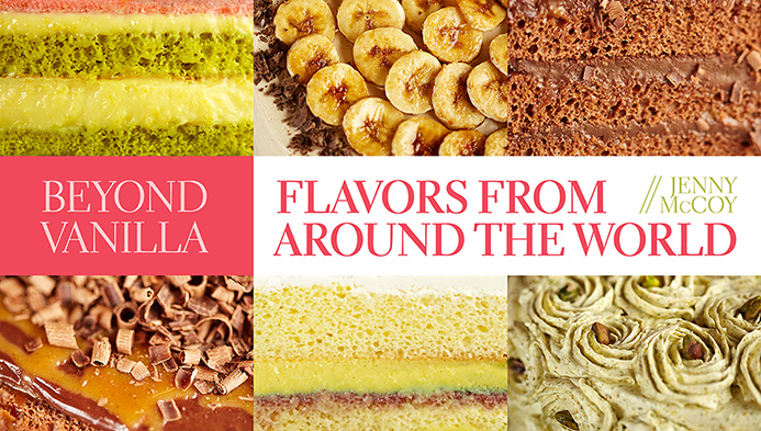 Beyond Vanilla: Flavors From Around the World