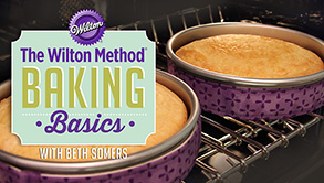 The Wilton Method® Baking Basics